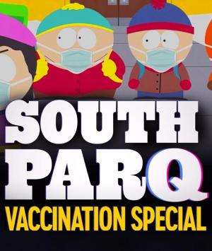 South Park: South ParQ Vaccination Special (TV)