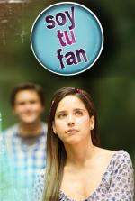 Soy tu fan (Serie de TV)