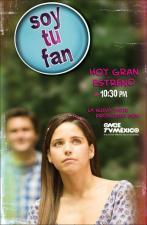 Soy tu fan (TV Series)