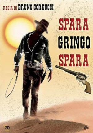 Shoot, Gringo... Shoot!