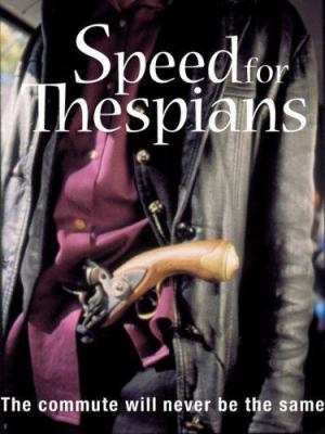 Speed for Thespians (C)