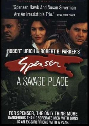 Spenser: A Savage Place (TV)