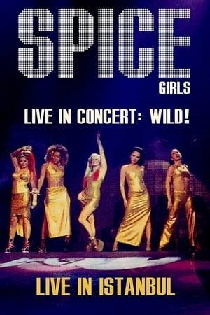 Spice Girls in Concert: Wild!