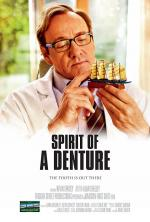 Spirit of a Denture (C)