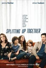 Splitting Up Together (Serie de TV)