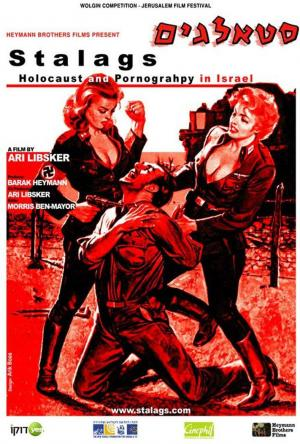 Stalags: Holocaust and Pornography in Israel