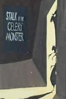 Stalk of the Celery Monster (C)