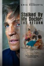 Stalked by My Doctor: The Return (TV)