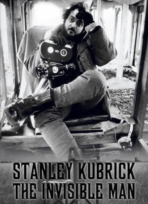 Stanley Kubrick: The Invisible Man (TV)