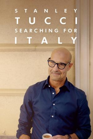 Stanley Tucci: Searching for Italy (TV Series)