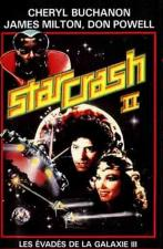Star Crash 2, Escape from Galaxy 3