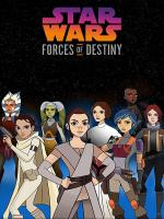 Star Wars: Forces of Destiny (Serie de TV)