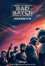 Star Wars. The Bad Batch: Aftermath (TV)
