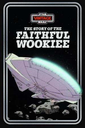 Star Wars: The Faithful Wookiee (TV) (S)