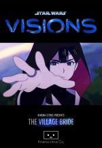 Star Wars Visions: La novia del pueblo (C)