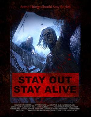 Stay Out Stay Alive