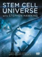 Stem Cell Universe with Stephen Hawking (TV)