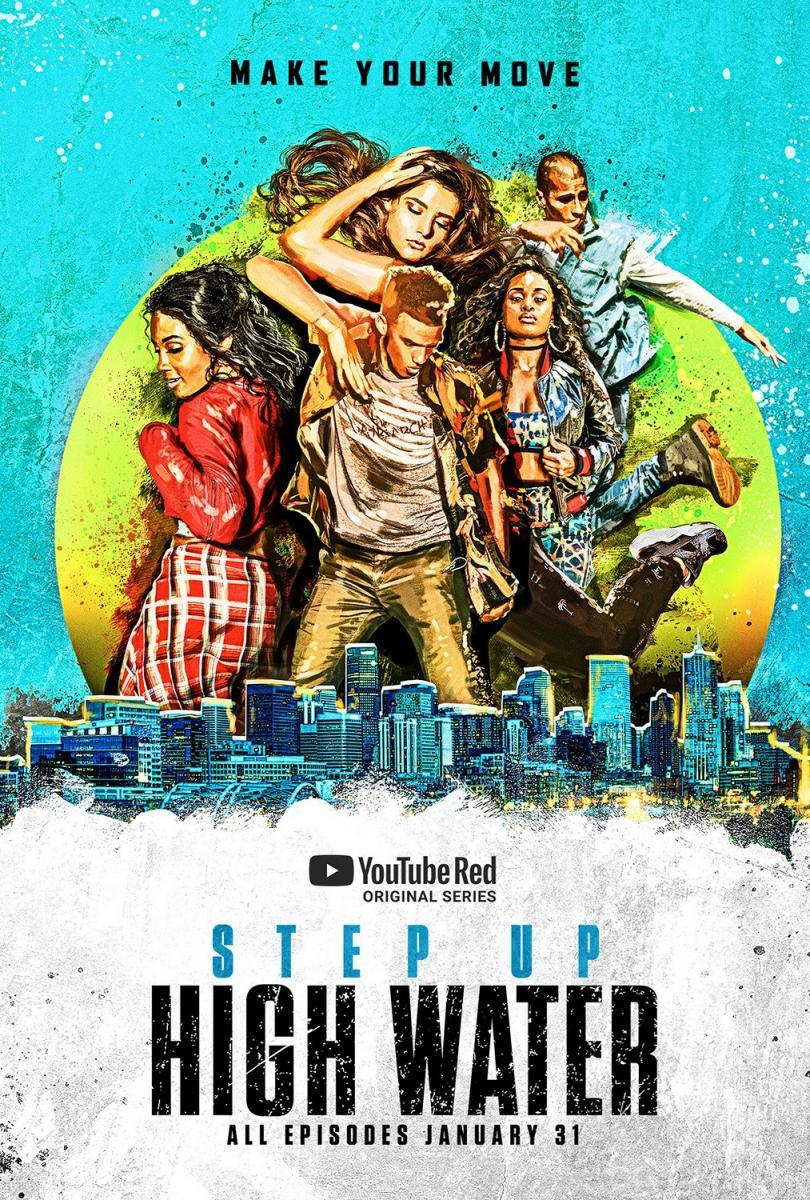 Step Up High Water Serie De Tv 2018 Filmaffinity