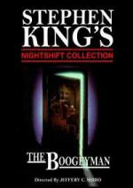 Stephen King's Nightshift Collection: The Boogeyman