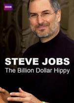 Steve Jobs: Billion Dollar Hippy (TV)