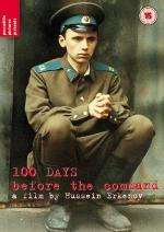 Sto dney do prikaza (100 Days Before the Command)