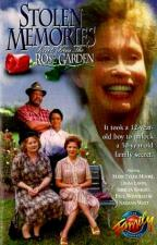 Stolen Memories: Secrets from the Rose Garden (TV)