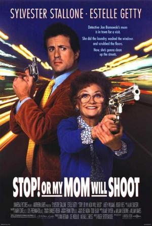¡Alto! o mi madre dispara