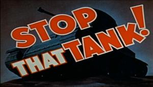 Stop That Tank! (S)