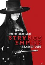 Strange Empire (Serie de TV)