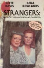 Strangers: The Story of a Mother and Daughter (TV) (TV)