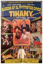 Sucedió en el fantástico circo Tihany