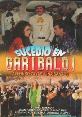 Sucedió en Garibaldi