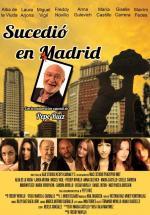 Sucedió en Madrid