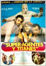 Superagentes y Titanes