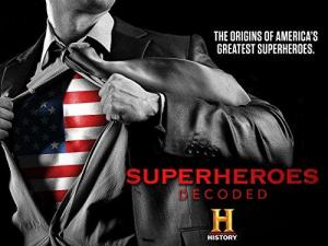 Superheroes Decoded (Serie de TV)