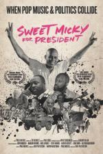 Sweet Micky for President