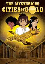 The Mysterious Cities of Gold (TV Series)