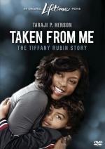 Taken from Me: The Tiffany Rubin Story (TV)