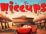 Tales from Radiator Springs: Hiccups (C)