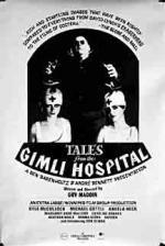 Tales from the Gimli Hospital (Gimli Saga) (Pestilence)