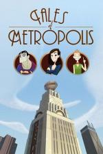 Tales of Metropolis (Serie de TV)