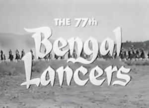 Tales of the 77th Bengal Lancers (Serie de TV)