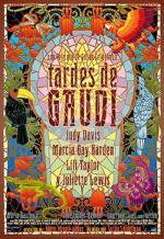 Tardes de Gaudí