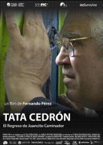 Tata Cedrón, el regreso de Juancito Caminador