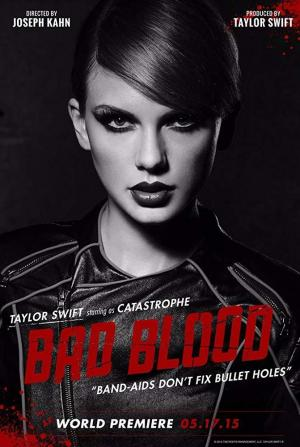 Taylor Swift: Bad Blood (Vídeo musical)