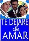 Te dejaré de amar (TV Series)