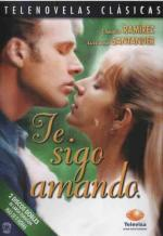 Te sigo amando (TV Series)