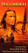 Tecumseh: The Last Warrior (TV)