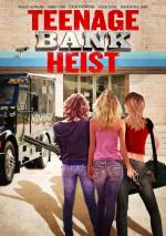 Teenage Bank Heist (TV)