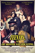 Teenape Vs. The Monster Nazi Apocalypse